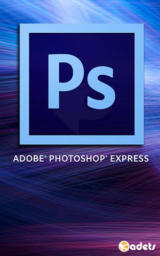 Adobe Photoshop Express 7.0.748 Premium (Android)