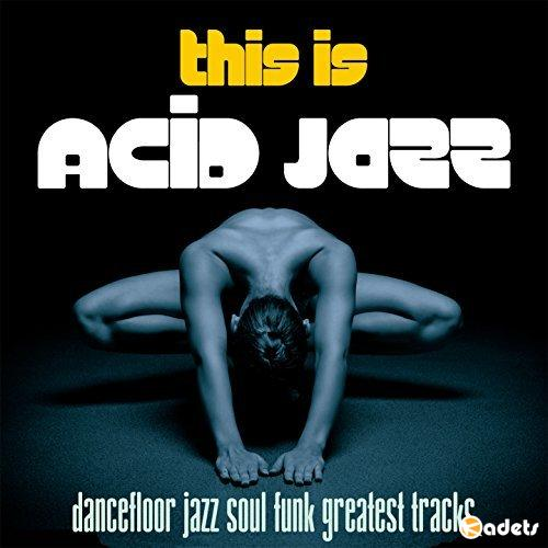 This Is Acid Jazz (2017) Mp3
