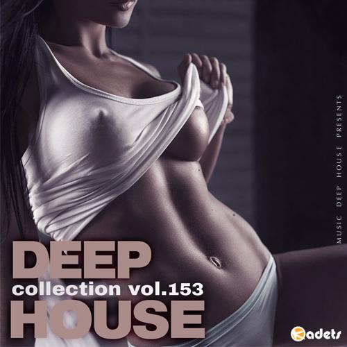 Deep House Collection Vol.153 (2018)