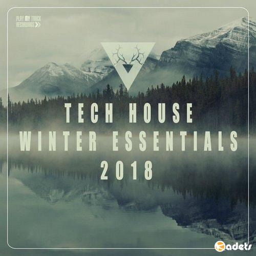 Tech House Winter Essentials 2018 (2018)
