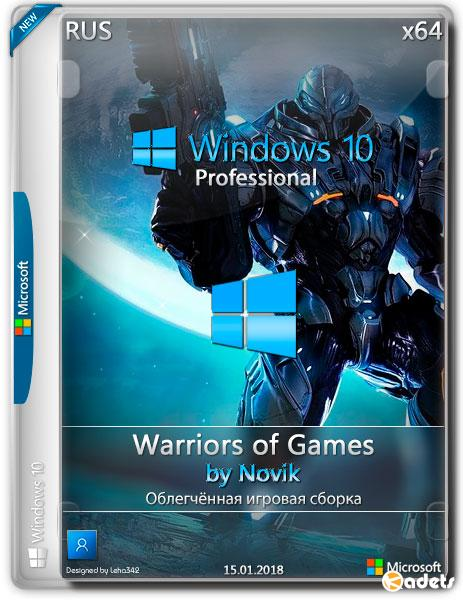 Windows 10 Professional x64 Warriors of Games by Novik (RUS/2018)