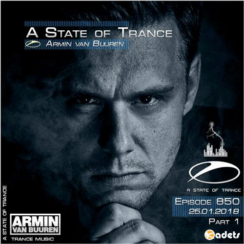 Armin van Buuren - A State of Trance 850 Part1 (25.01.2018)