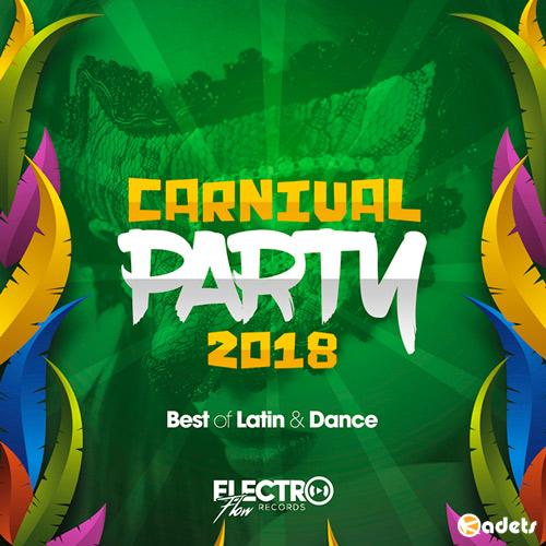 Carnival Party 2018 (Best of Latin and Dance) (2018) MP3