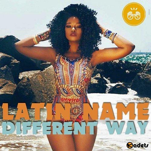 Different Way Latin Name (2018) Mp3