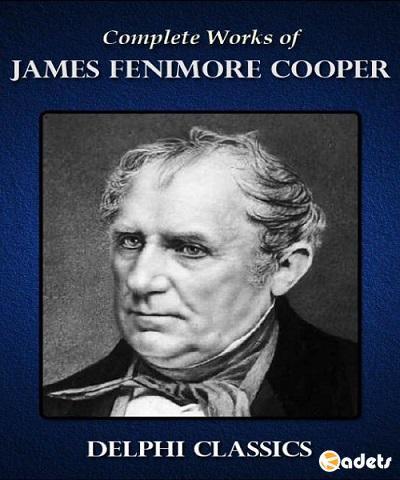 James Fenimore Cooper - Complete Works
