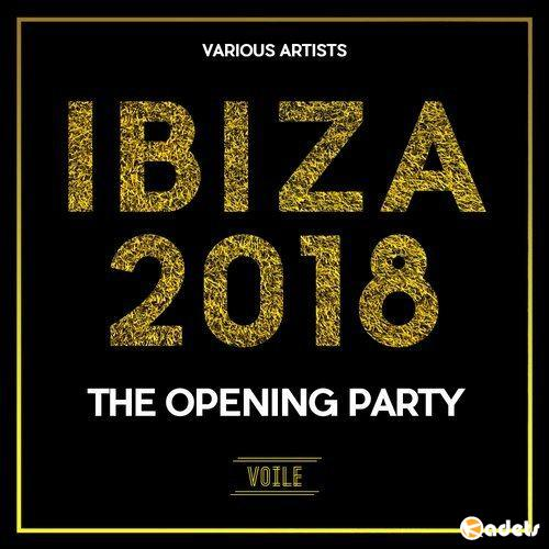 Ibiza 2018 The Opening Party (2018)