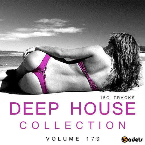 Deep House Collection Vol.173 (2018)