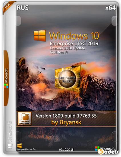 Windows 10 Enterprise LTSC 1809.17763.55 Bryansk (RUS/2018)