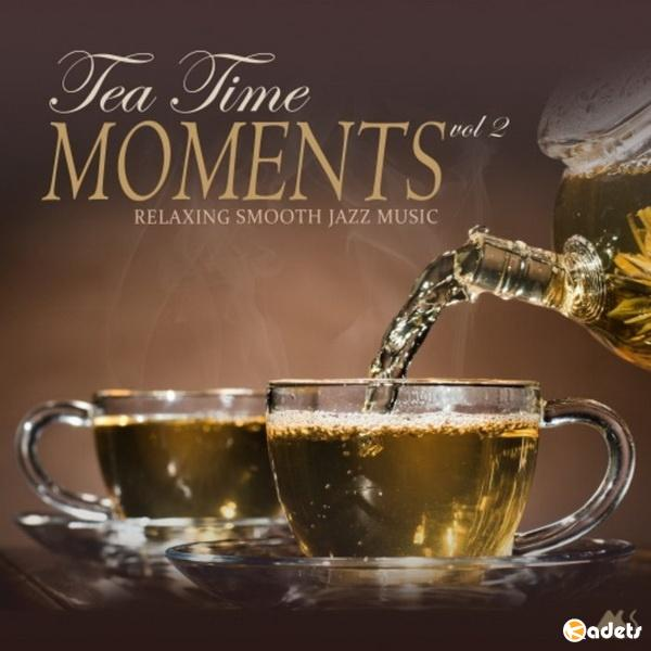 TeaTime Moments Vol. 2 (Relaxing Smooth Jazz Music) (2018) Mp3