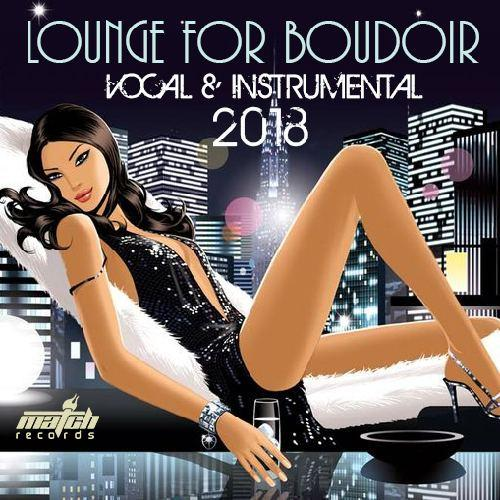Lounge For Boudoir (2018) Mp3