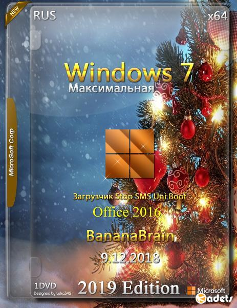 Windows 7 Максимальная 2019 Edition x64  + Office 2016 by BananaBrain (RUS/2018)
